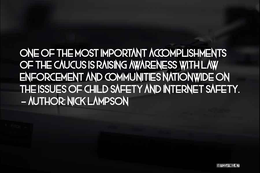 Safety On The Internet Quotes By Nick Lampson