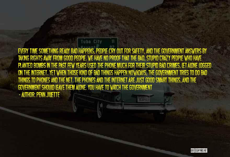 Safety On The Internet Quotes By Penn Jillette