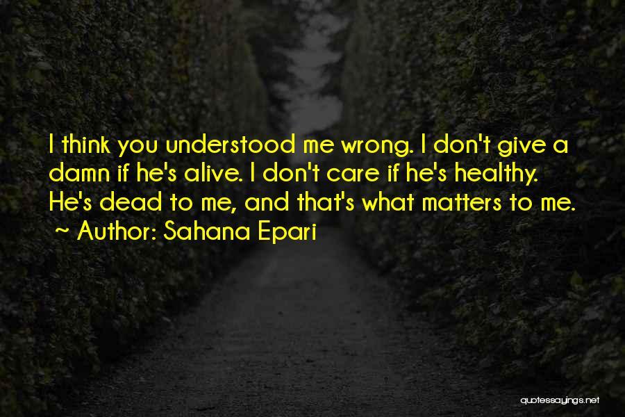 Sahana Epari Quotes 1172114