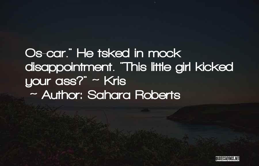 Sahara Roberts Quotes 1450185