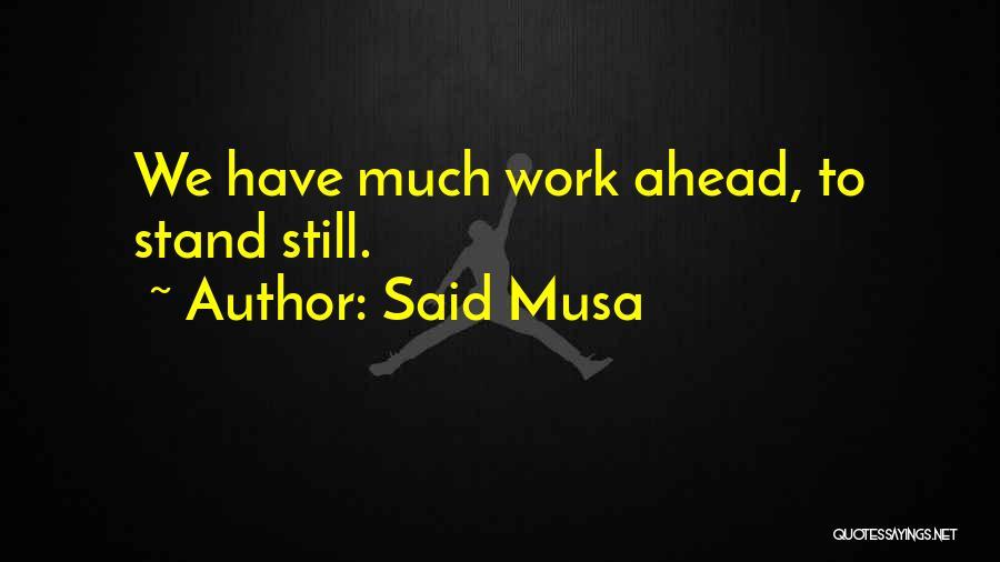 Said Musa Quotes 1836872