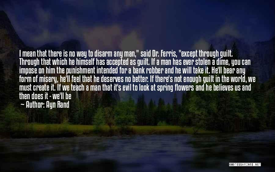 Said No Man Ever Quotes By Ayn Rand