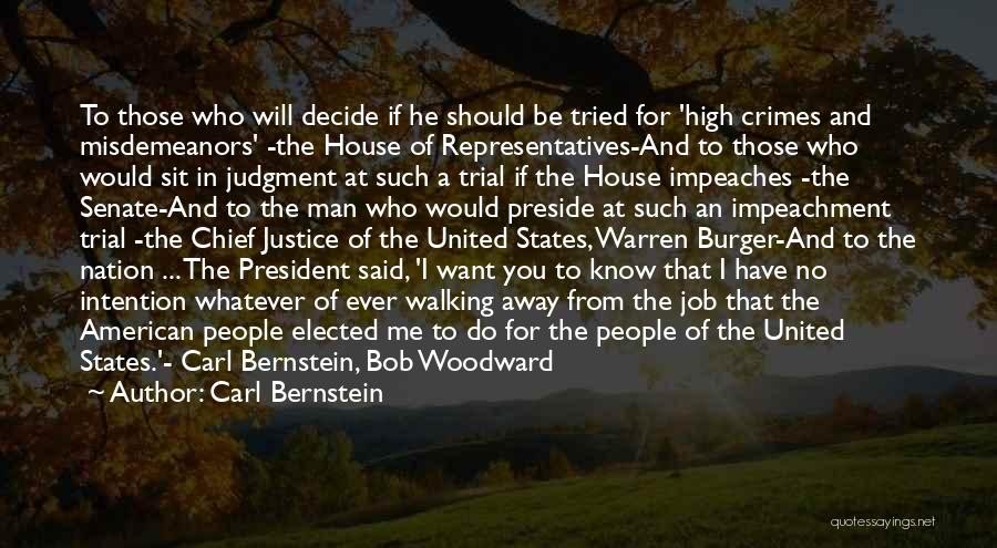 Said No Man Ever Quotes By Carl Bernstein