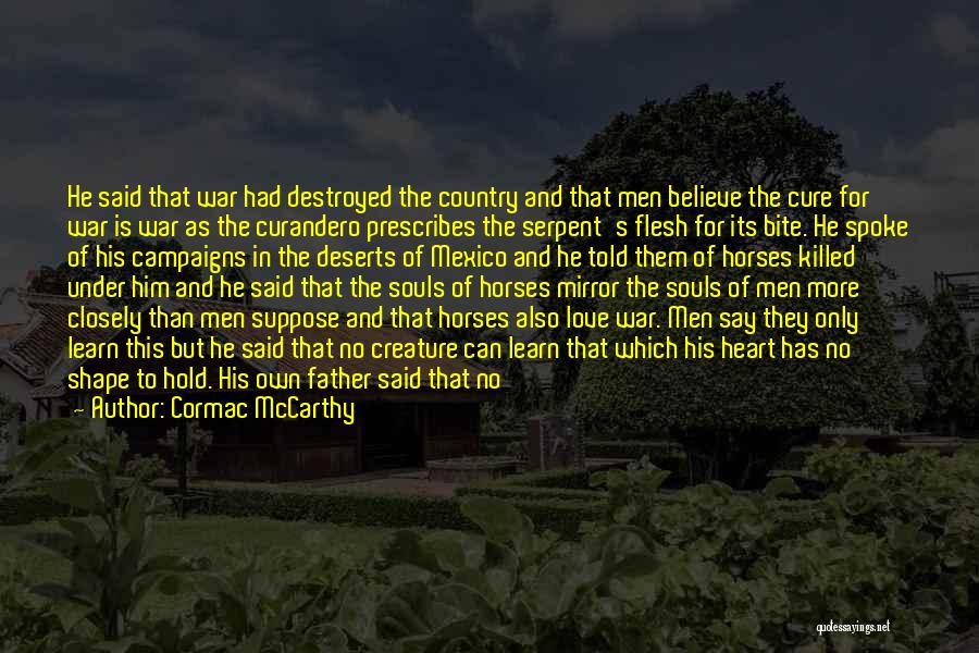 Said No Man Ever Quotes By Cormac McCarthy