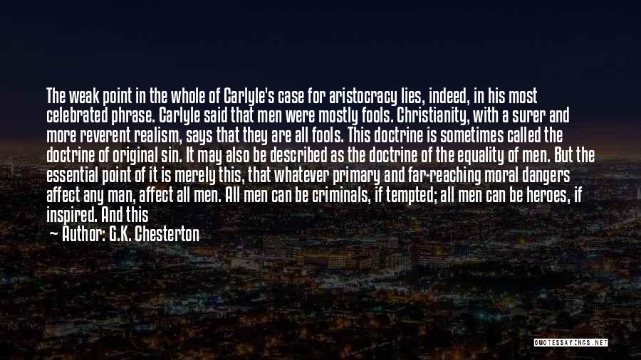 Said No Man Ever Quotes By G.K. Chesterton
