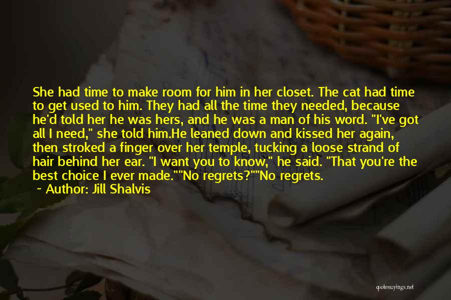Said No Man Ever Quotes By Jill Shalvis