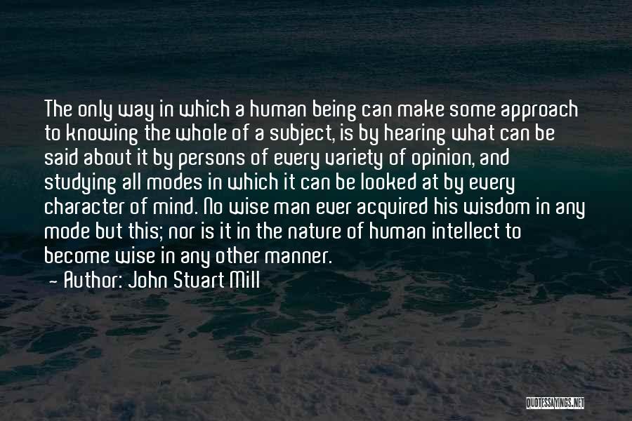 Said No Man Ever Quotes By John Stuart Mill
