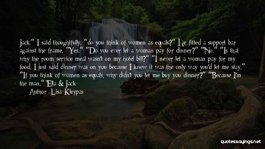 Said No Man Ever Quotes By Lisa Kleypas