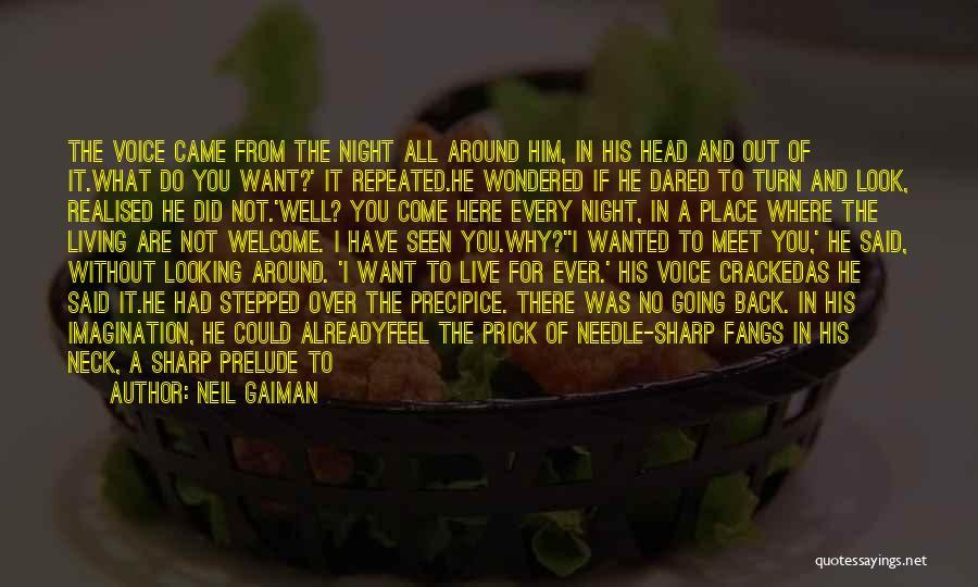 Said No Man Ever Quotes By Neil Gaiman