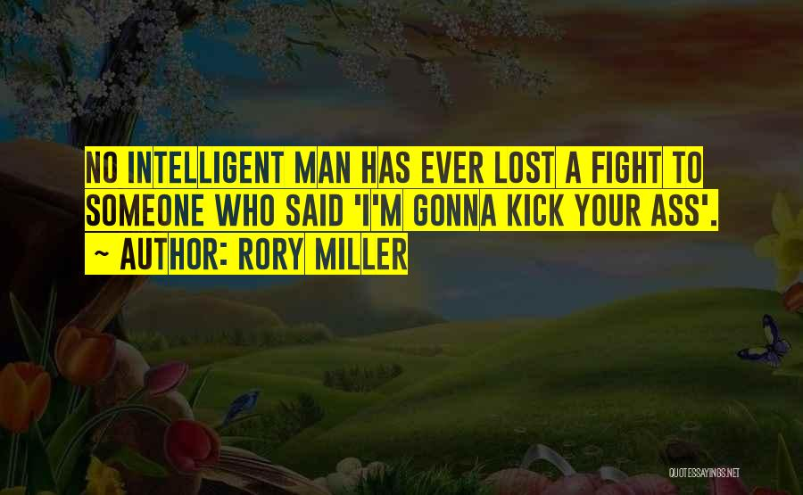 Said No Man Ever Quotes By Rory Miller