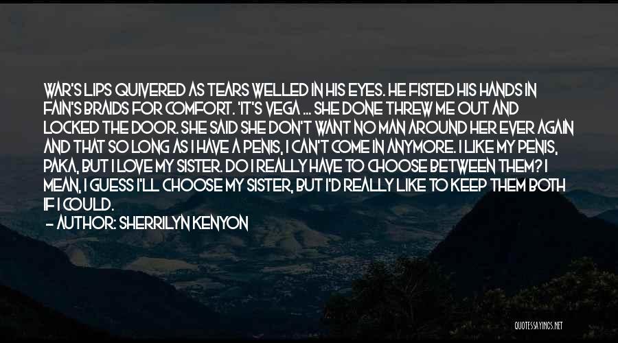 Said No Man Ever Quotes By Sherrilyn Kenyon