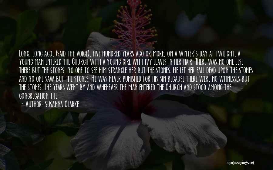 Said No Man Ever Quotes By Susanna Clarke