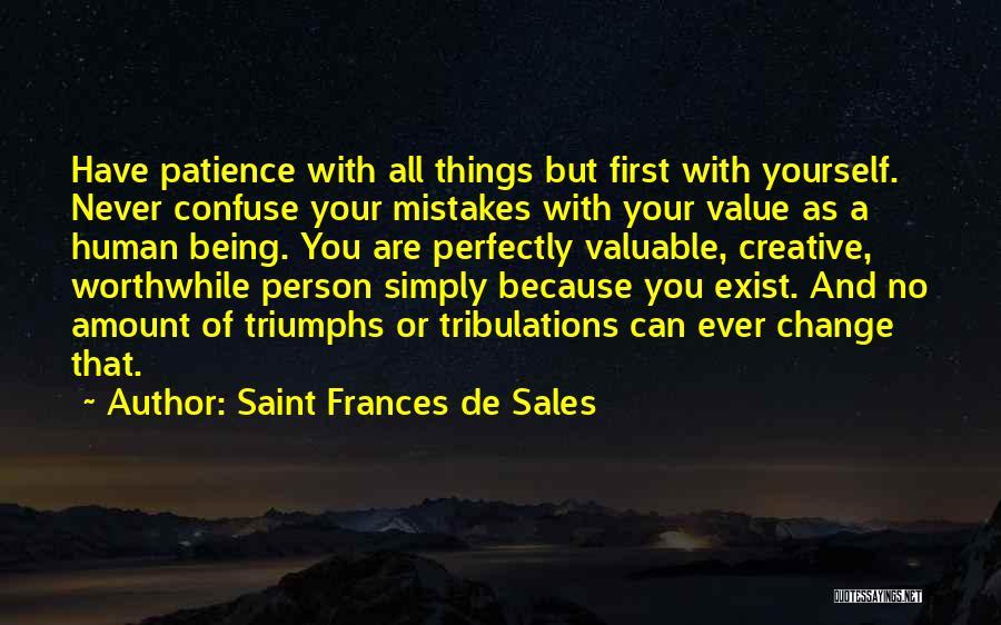 Saint Frances De Sales Quotes 1298460
