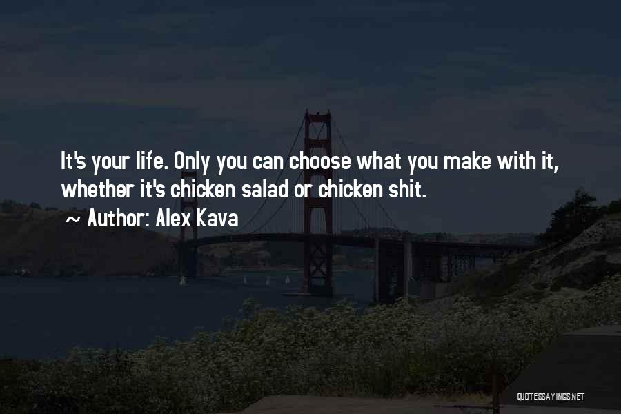 Salad Quotes By Alex Kava