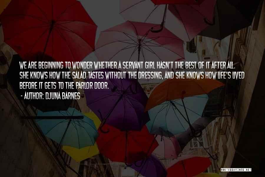 Salad Quotes By Djuna Barnes