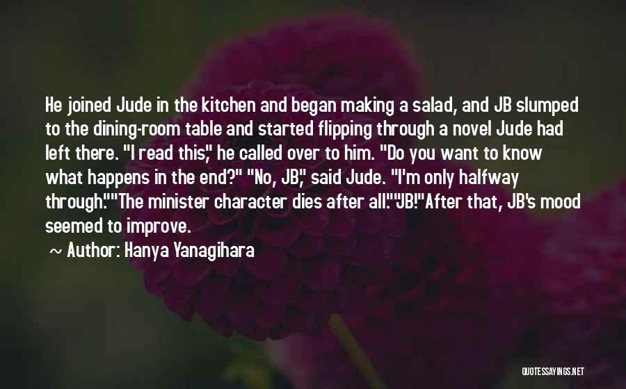 Salad Quotes By Hanya Yanagihara