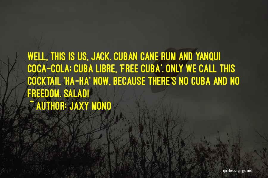Salad Quotes By Jaxy Mono