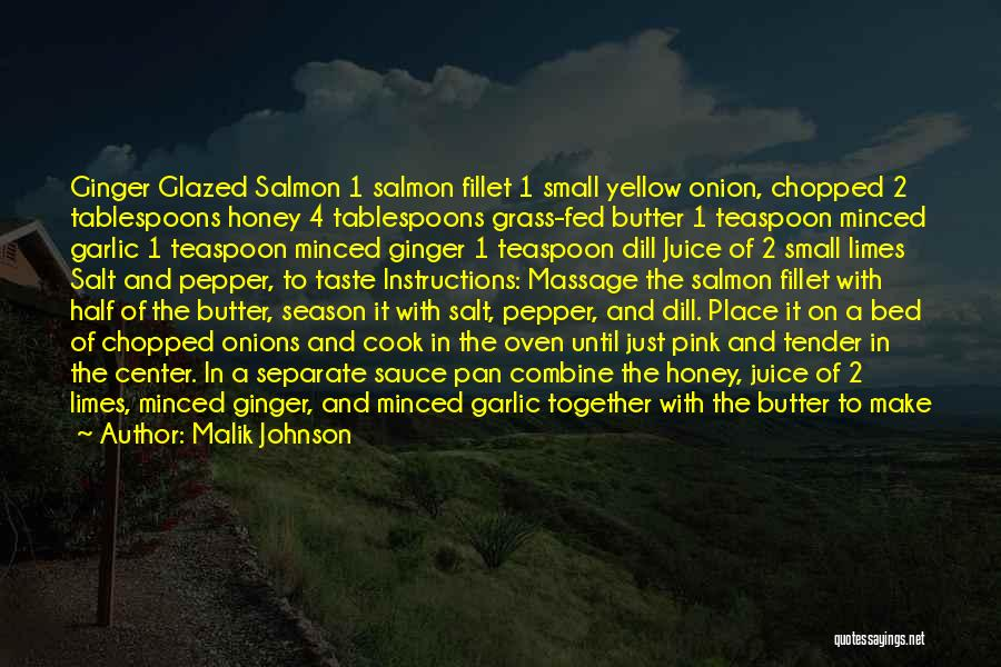 Salad Quotes By Malik Johnson