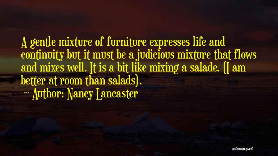 Salad Quotes By Nancy Lancaster