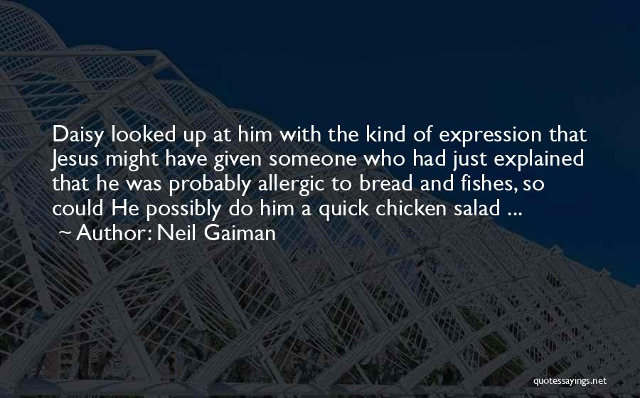 Salad Quotes By Neil Gaiman