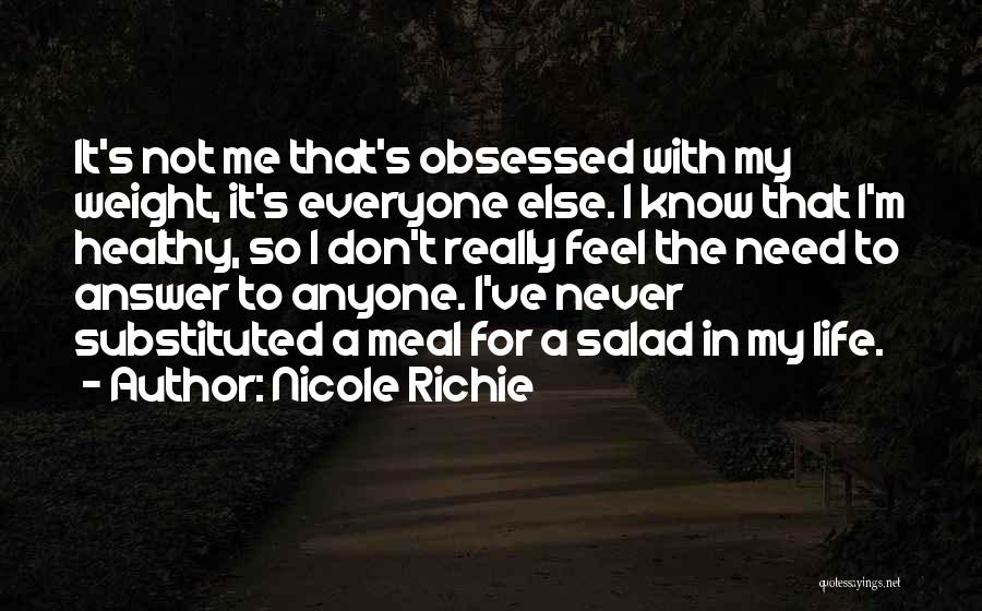 Salad Quotes By Nicole Richie