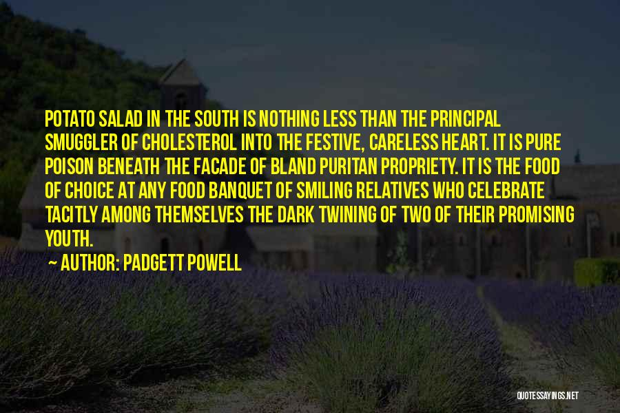 Salad Quotes By Padgett Powell