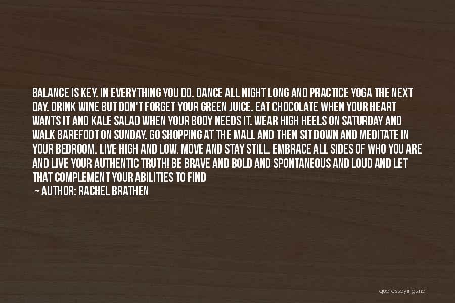 Salad Quotes By Rachel Brathen