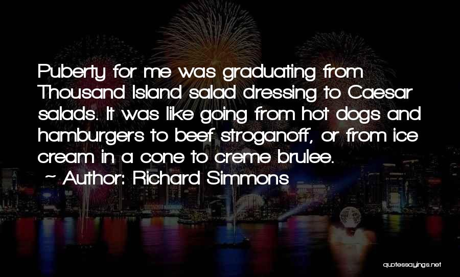 Salad Quotes By Richard Simmons