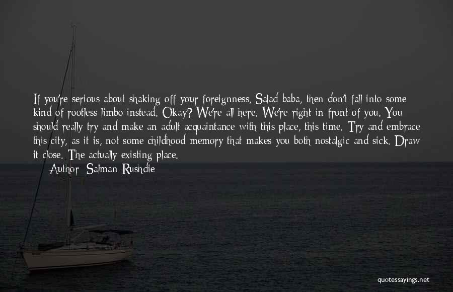 Salad Quotes By Salman Rushdie