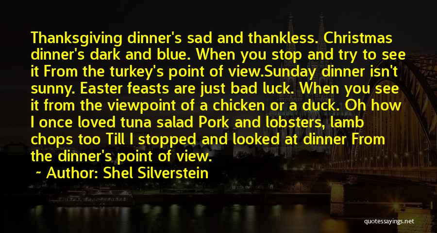 Salad Quotes By Shel Silverstein