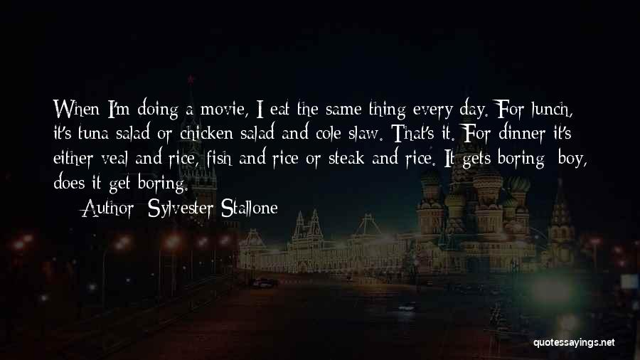 Salad Quotes By Sylvester Stallone