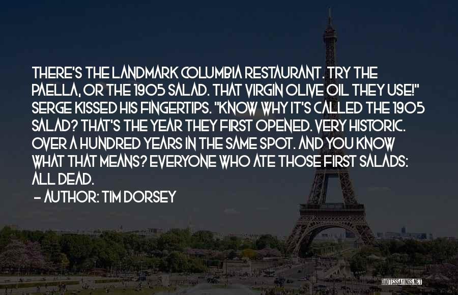 Salad Quotes By Tim Dorsey