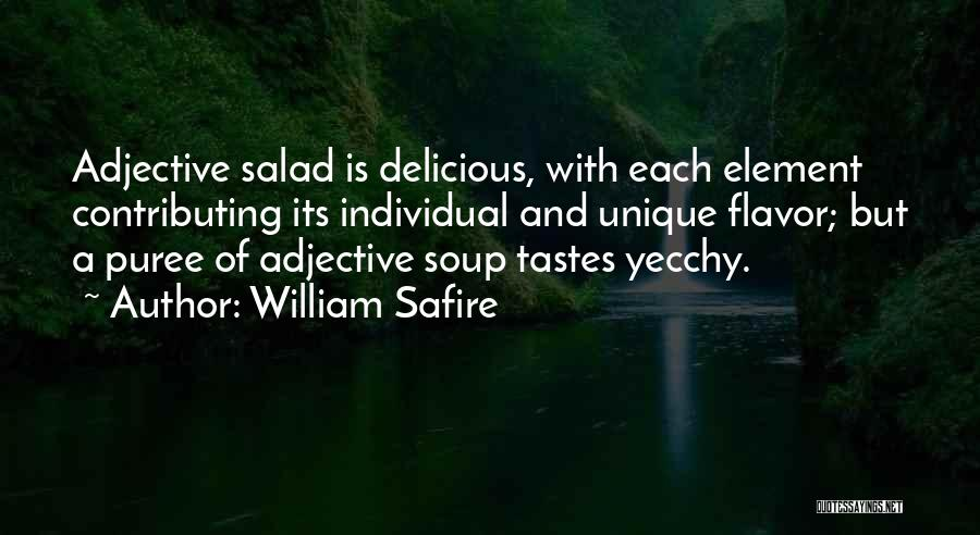 Salad Quotes By William Safire