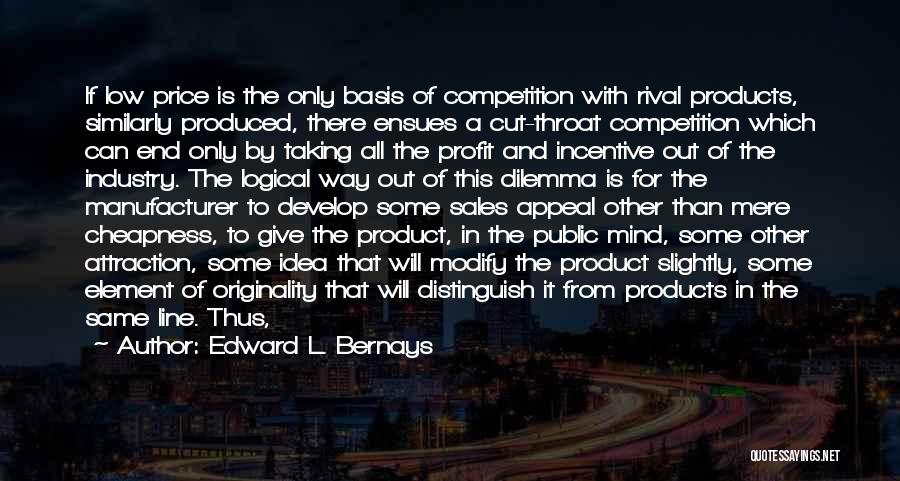 Sales Incentive Quotes By Edward L. Bernays