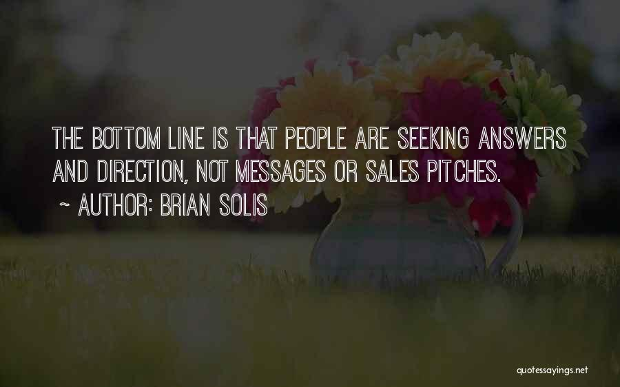 Sales Pitches Quotes By Brian Solis