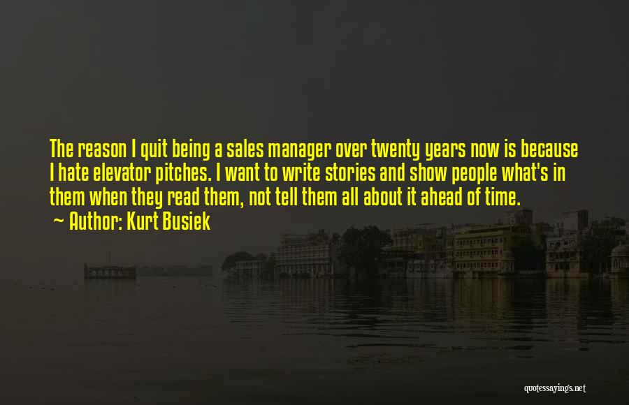 Sales Pitches Quotes By Kurt Busiek