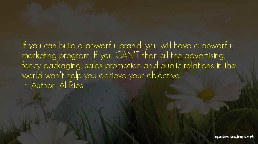 Sales Promotion Quotes By Al Ries