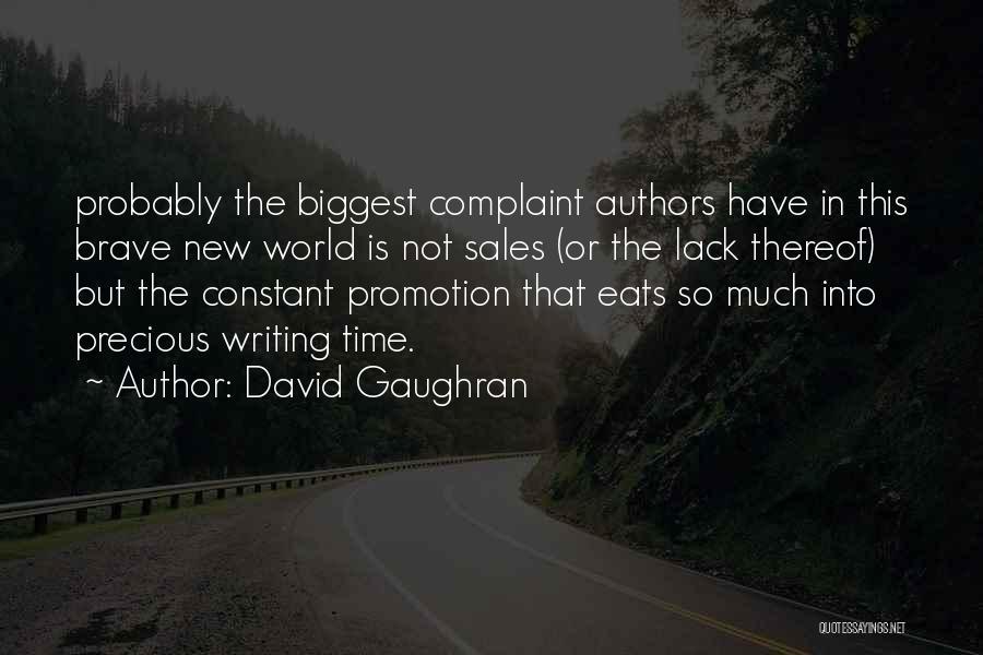 Sales Promotion Quotes By David Gaughran