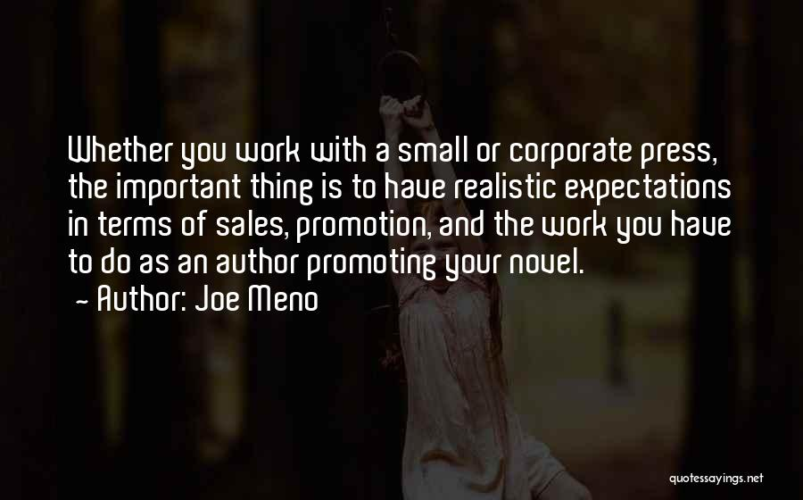 Sales Promotion Quotes By Joe Meno