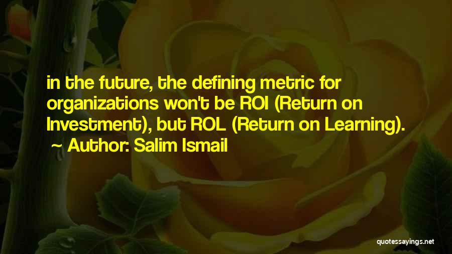 Salim Ismail Quotes 548705
