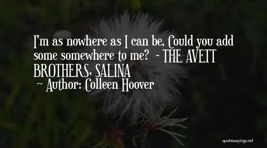 Salina Quotes By Colleen Hoover