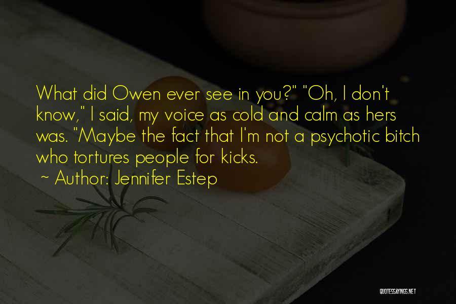 Salina Quotes By Jennifer Estep