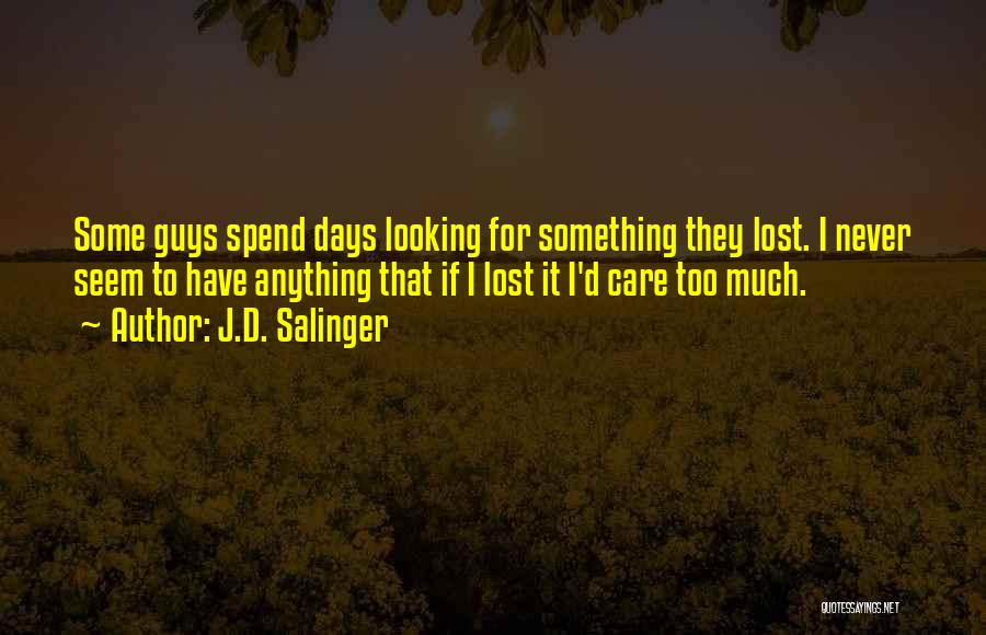 Salinger The Catcher In The Rye Quotes By J.D. Salinger