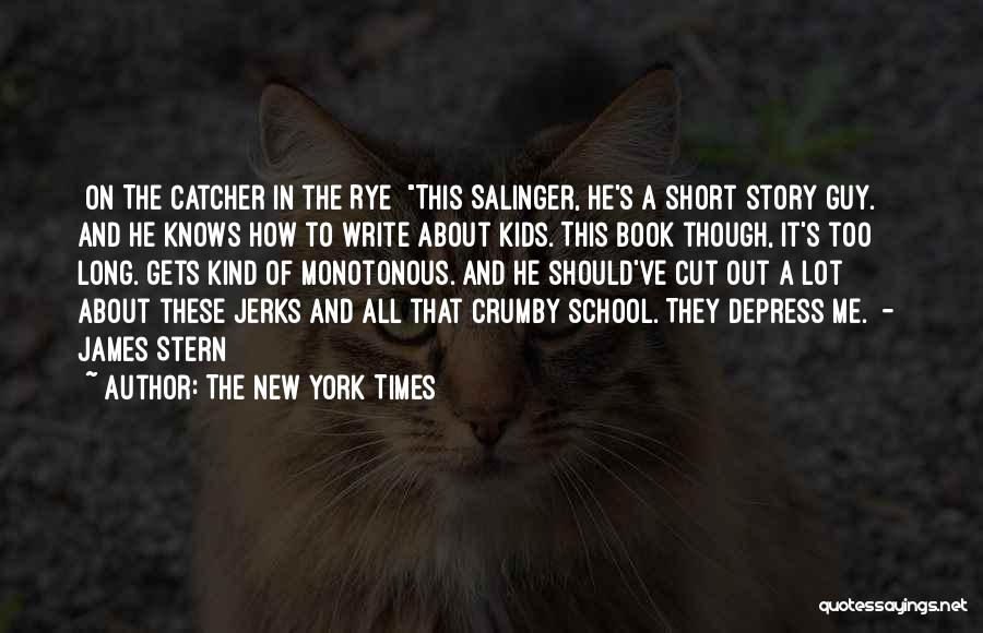 Salinger The Catcher In The Rye Quotes By The New York Times