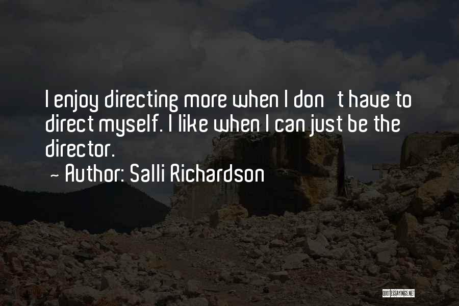 Salli Richardson Quotes 1260839