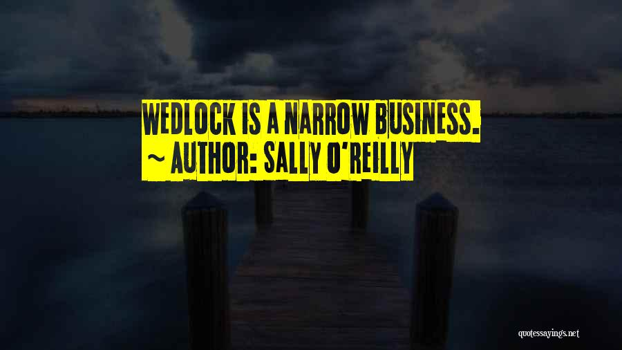 Sally O'Reilly Quotes 526630