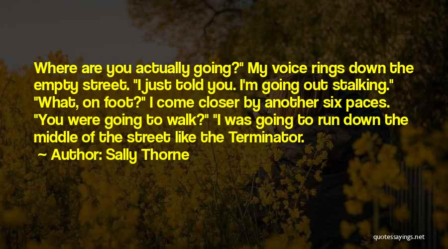 Sally Thorne Quotes 1043540