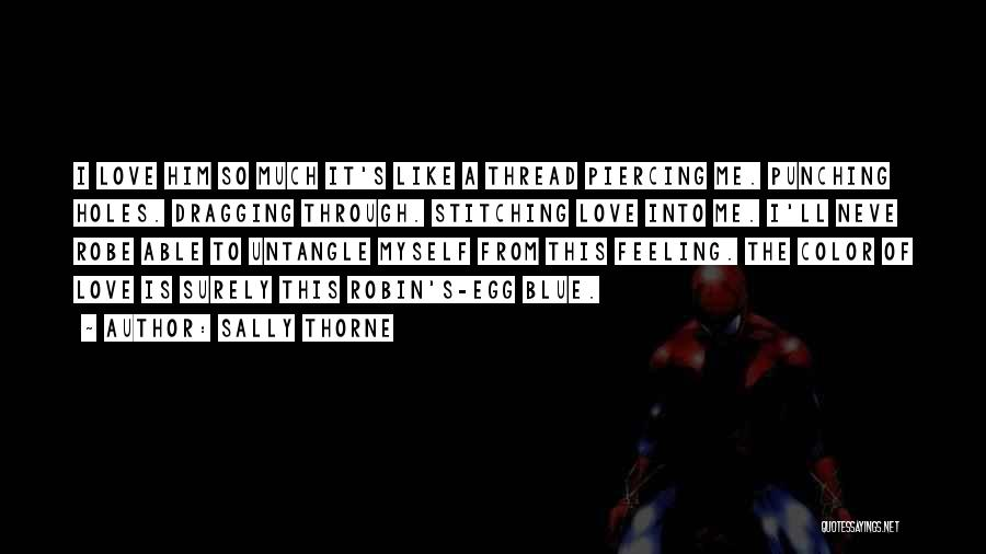 Sally Thorne Quotes 1152563