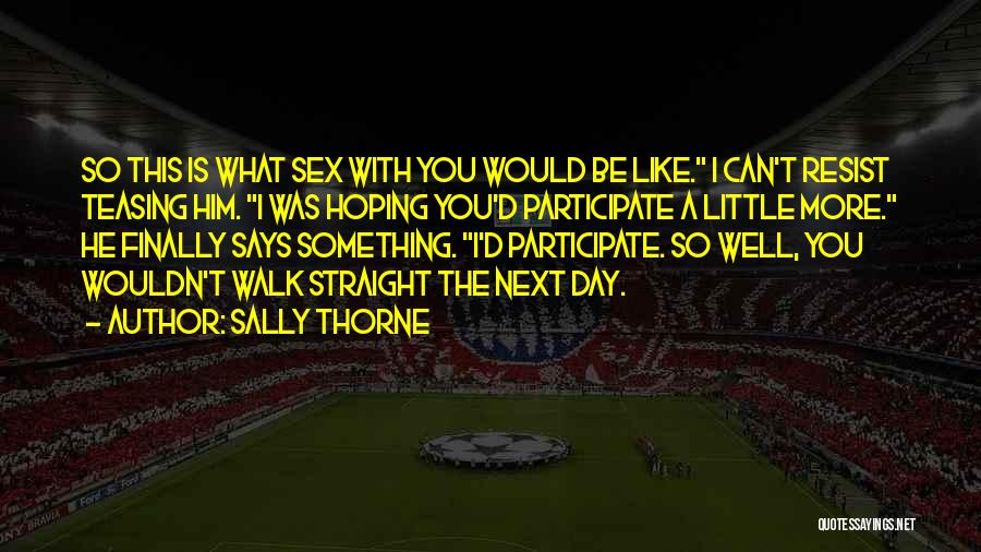 Sally Thorne Quotes 1456534