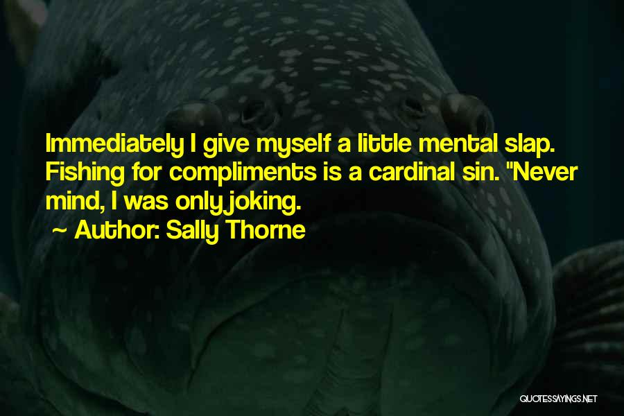 Sally Thorne Quotes 172730